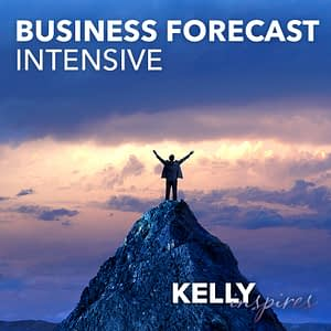 Kelly Inspires: Business Forecast Intensive